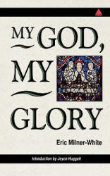 My God, My Glory - Introduction by Joyce Huggett (ISBN: 9780281047284)