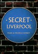 Secret Liverpool (ISBN: 9781445640532)