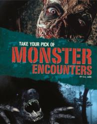 Take Your Pick of Monster Encounters (ISBN: 9781474735940)