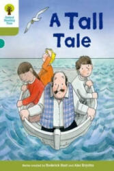 Oxford Reading Tree Biff, Chip and Kipper Stories Decode and Develop: Level 7: A Tall Tale (ISBN: 9780198300298)