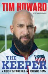 The Keeper: A Life of Saving Goals and Achieving Them (ISBN: 9780062387394)