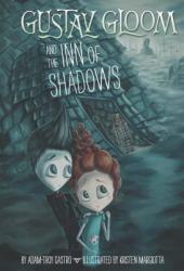 Gustav Gloom and the Inn of Shadows #5 (ISBN: 9780448464589)