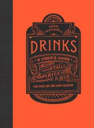 Drinks: A User's Guide (ISBN: 9780143111269)