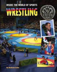 Wrestling (ISBN: 9781422234686)