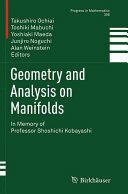 Geometry and Analysis on Manifolds - In Memory of Professor Shoshichi Kobayashi (ISBN: 9783319352817)