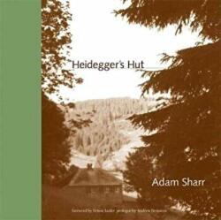 Heidegger's Hut - Adam Sharr (ISBN: 9780262533669)