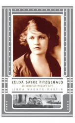 Zelda Sayre Fitzgerald (ISBN: 9781403934031)