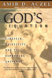 God's Equation - Amir D. Aczel (ISBN: 9780385334853)
