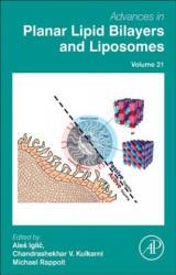 Advances in Planar Lipid Bilayers and Liposomes (ISBN: 9780128021163)