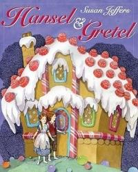 Hansel & Gretel - Amy Ehrlich, Susan Jeffers, Brothers Grimm (ISBN: 9780525422211)