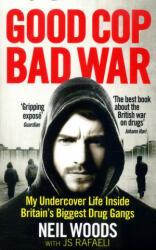Good Cop, Bad War (ISBN: 9781785032707)