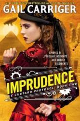 Imprudence (ISBN: 9780316212205)