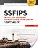 SSFIPS Securing Cisco Networks with Sourcefire Intrusion Prevention System Study Guide (ISBN: 9781119155034)