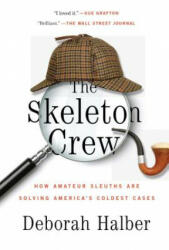 The Skeleton Crew - Deborah Halber (ISBN: 9781451657593)