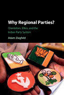 Why Regional Parties? (ISBN: 9781107118683)