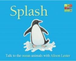 Alison Lester - Splash - Alison Lester (ISBN: 9780733330452)