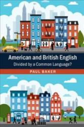 American and British English: Divided by a Common Language? (ISBN: 9781107088863)