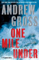 One Mile Under: A Ty Hauck Novel (ISBN: 9780061655999)