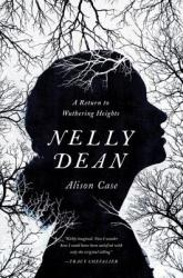 Nelly Dean: A Return to Wuthering Heights (ISBN: 9781681773391)