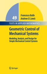 Geometric Control of Mechanical Systems (2005)
