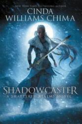 Shadowcaster - Cinda Williams Chima (ISBN: 9780062380982)