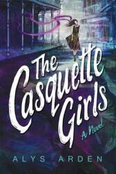 The Casquette Girls (ISBN: 9781503946545)