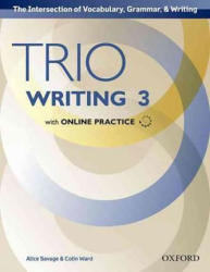 Trio Writing: Level 3: Student Book with Online Practice - Alice Savage, Colin Ward (ISBN: 9780194854214)