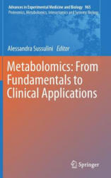Metabolomics: From Fundamentals to Clinical Applications (ISBN: 9783319476551)