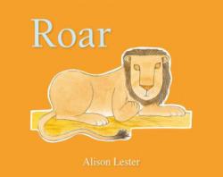 Alison Lester - ROAR - Alison Lester (ISBN: 9780733329951)
