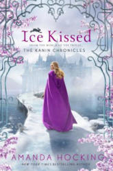 Ice Kissed: The Kanin Chronicles (ISBN: 9781250075345)