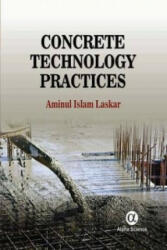 Concrete Technology Practices - Aminul Islam Laskar (ISBN: 9781842659427)