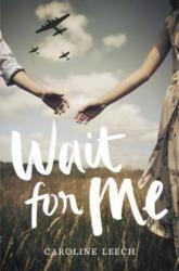 Wait for Me (ISBN: 9780062459886)