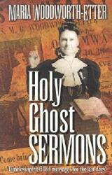 Holy Ghost Sermons (ISBN: 9781577941606)