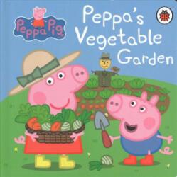 Peppa Pig: Peppa's Vegetable Garden (ISBN: 9780241321126)