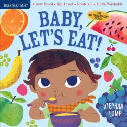 Indestructibles: Baby, Let's Eat! (ISBN: 9781523502073)