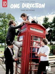One Direction - Take Me Home (ISBN: 9781480328655)