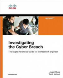 Investigating the Cyber Breach - Joseph Muniz, Aamir Lakhani (ISBN: 9781587145025)