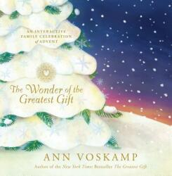 The Wonder of the Greatest Gift: An Interactive Family Celebration of Advent - Ann Voskamp (ISBN: 9781496427991)
