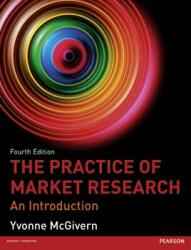 Practice of Market Research - An Introduction (ISBN: 9780273773115)