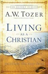 Living as a Christian - Teachings from First Peter (ISBN: 9780764216206)