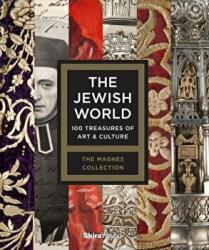 Jewish World - 100 Treasures of Art and Culture (ISBN: 9780847841134)