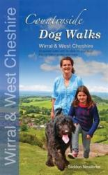 Countryside dog walks - Wirral & West Cheshire - 20 Graded walks with no stiles for your dogs (ISBN: 9780957372245)