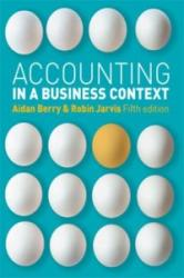 Accounting In A Business Context (ISBN: 9781408030479)