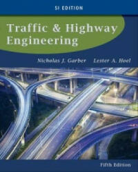 Traffic and Highway Engineering (ISBN: 9781133607083)