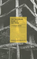 Yugoslav Wars of the 1990s (ISBN: 9781137398987)