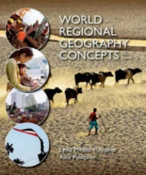 World Regional Geography Concepts (ISBN: 9781464110719)
