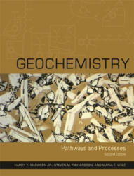 Geochemistry - Harry Y. McSween, Steven M. Richardson, Maria E. Uhle (ISBN: 9780231124409)