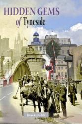 Hidden Gems of Tyneside (ISBN: 9781857943863)