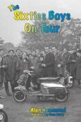 Sixties Boys on Tour (ISBN: 9781857944198)