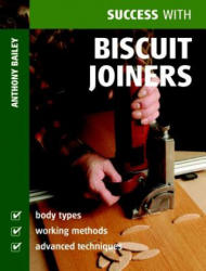 Success with Biscuit Joiners (2006)